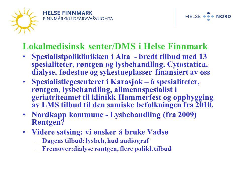 Lokalmedisinsk senter/DMS i Helse Finnmark Spesialistpoliklinikken i Alta - bredt tilbud med 13 spesialiteter, røntgen og lysbehandling.