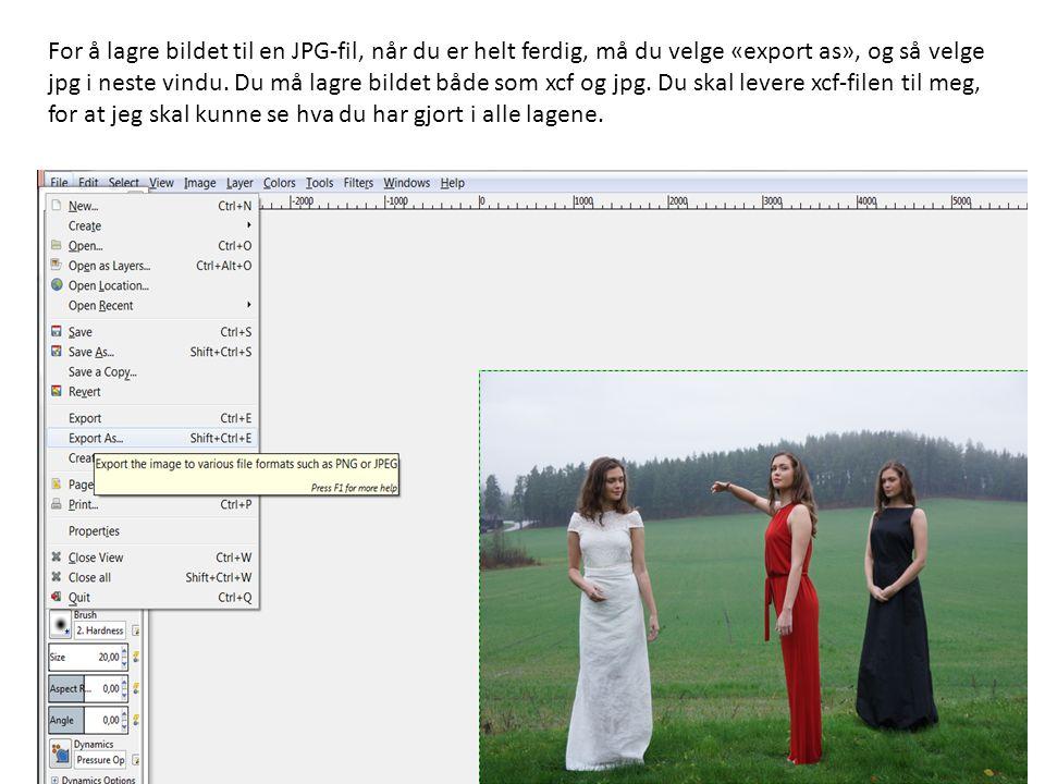 For å lagre bildet til en JPG-fil, når du er helt ferdig, må du velge «export as», og så velge jpg i neste vindu. Du må lagre bildet både som xcf og j