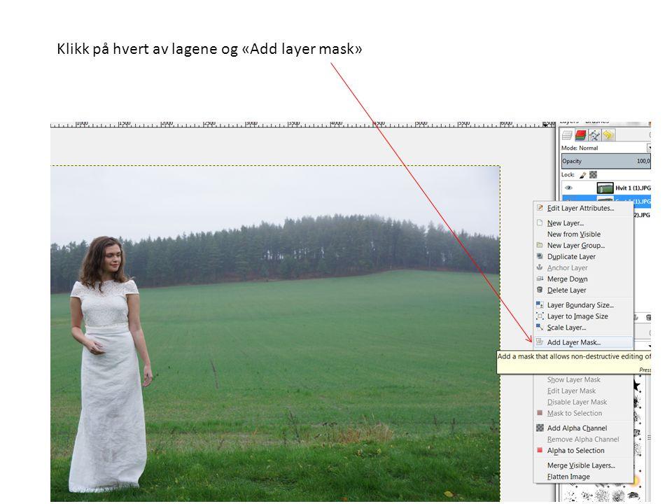 Klikk på hvert av lagene og «Add layer mask»