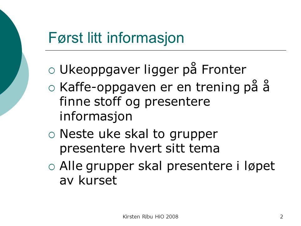 Kirsten Ribu HiO 200833 Software og Copyright  General Public License (GPL) sier at alle kan endre programvaren, men den kan ikke selges og tjenes penger på http://www.gnu.org/copyleft/gpl.html
