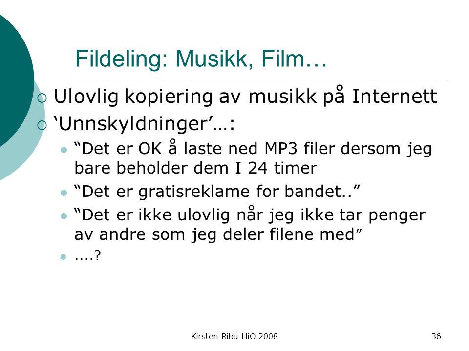 Kirsten Ribu HiO 200836 Fildeling: Musikk, Film…  Ulovlig kopiering av musikk på Internett  'Unnskyldninger'…: Det er OK å laste ned MP3 filer dersom jeg bare beholder dem I 24 timer Det er gratisreklame for bandet.. Det er ikke ulovlig når jeg ikke tar penger av andre som jeg deler filene med ....?