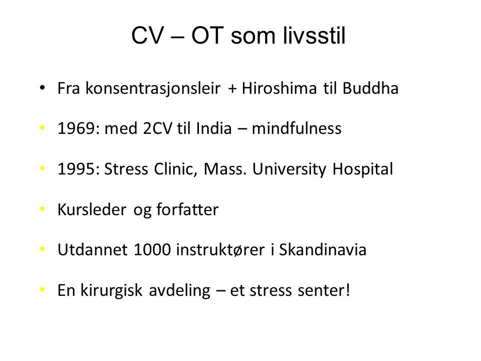 Kronisk stress – tiltak 1.Selvinnsikt: Stresset. Jeg.