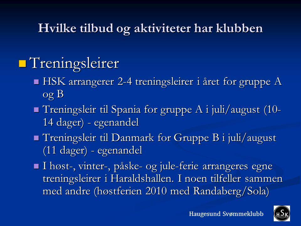 Hvilke tilbud og aktiviteter har klubben Treningsleirer Treningsleirer HSK arrangerer 2-4 treningsleirer i året for gruppe A og B HSK arrangerer 2-4 treningsleirer i året for gruppe A og B Treningsleir til Spania for gruppe A i juli/august (10- 14 dager) - egenandel Treningsleir til Spania for gruppe A i juli/august (10- 14 dager) - egenandel Treningsleir til Danmark for Gruppe B i juli/august (11 dager) - egenandel Treningsleir til Danmark for Gruppe B i juli/august (11 dager) - egenandel I høst-, vinter-, påske- og jule-ferie arrangeres egne treningsleirer i Haraldshallen.