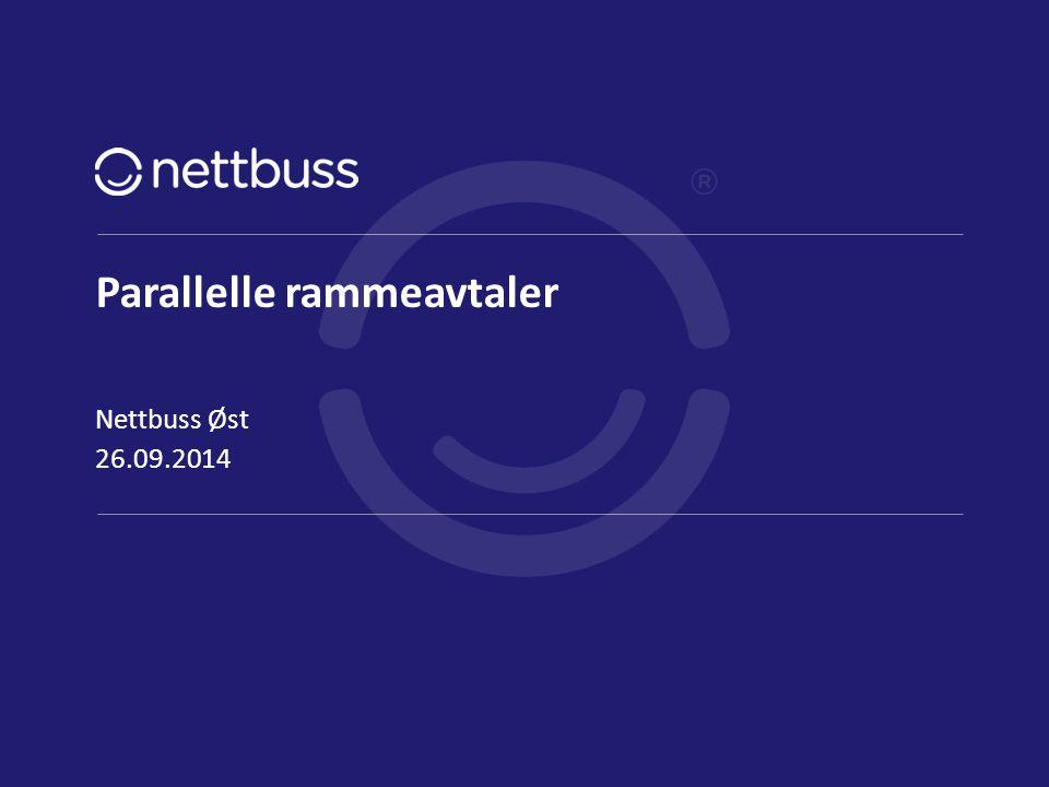 Parallelle rammeavtaler 26.09.2014 Nettbuss Øst side 1