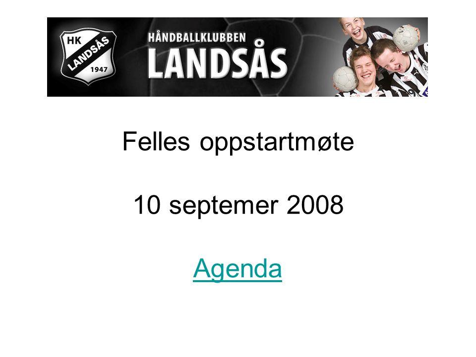 Felles oppstartmøte 10 septemer 2008 Agenda Agenda