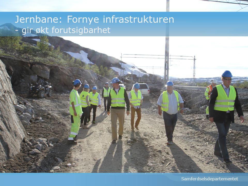Jernbane: Fornye infrastrukturen - gir økt forutsigbarhet