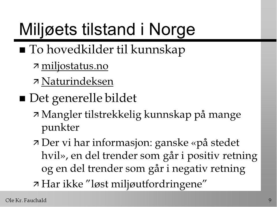 Ole Kr.Fauchald30 Grunnlovsendring, 3. ledd n Forarbeider ä Menneskerettighetsutvalget: St.dok.