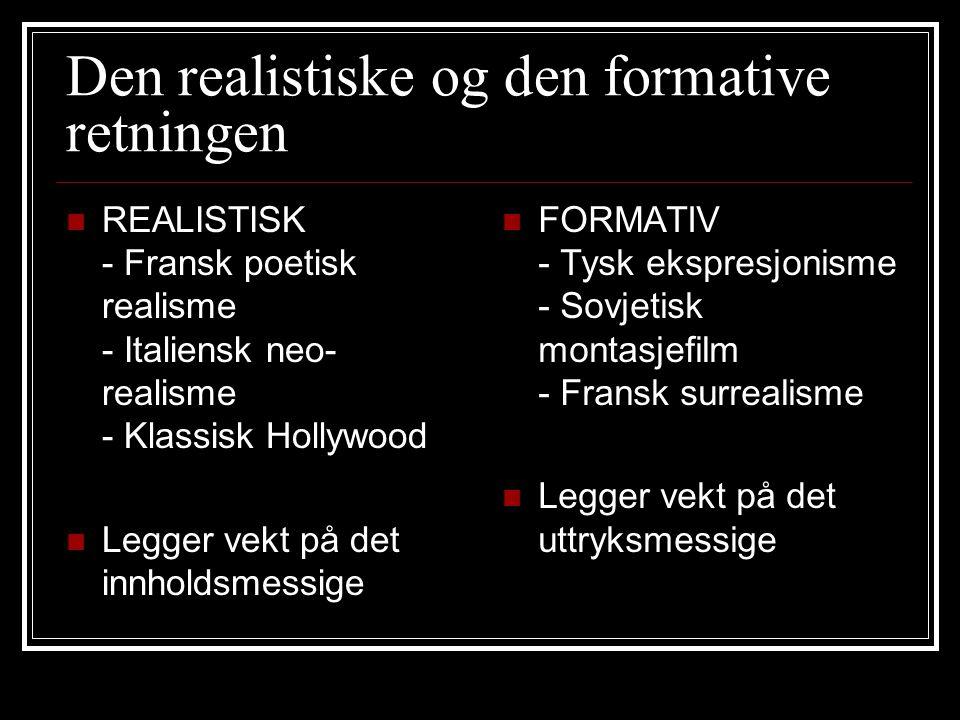 Norske filmepoker 1940-tallet: Realisme 1950-tallet: Komedien 1960-tallet: Modernismen 1970-tallet: Sosial-realisme 1980-tallet: Hollywood light 1990-tallet: Kostymedrama 2000-tallet: De små fortellingene