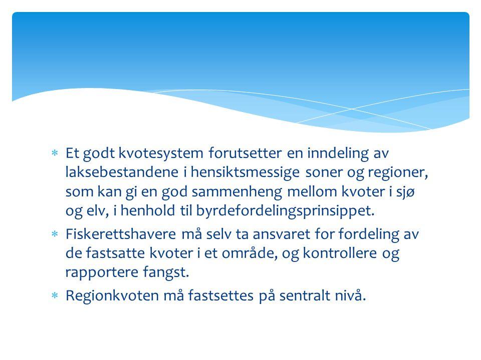  Driftsplaner i den enkelte elv + en Forvaltningsplan for hele regionen/fjordsystemet må etableres.