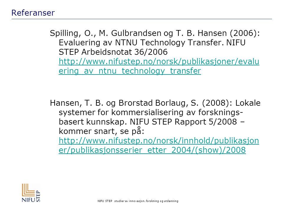 NIFU STEP studier av innovasjon, forskning og utdanning Referanser Spilling, O., M.