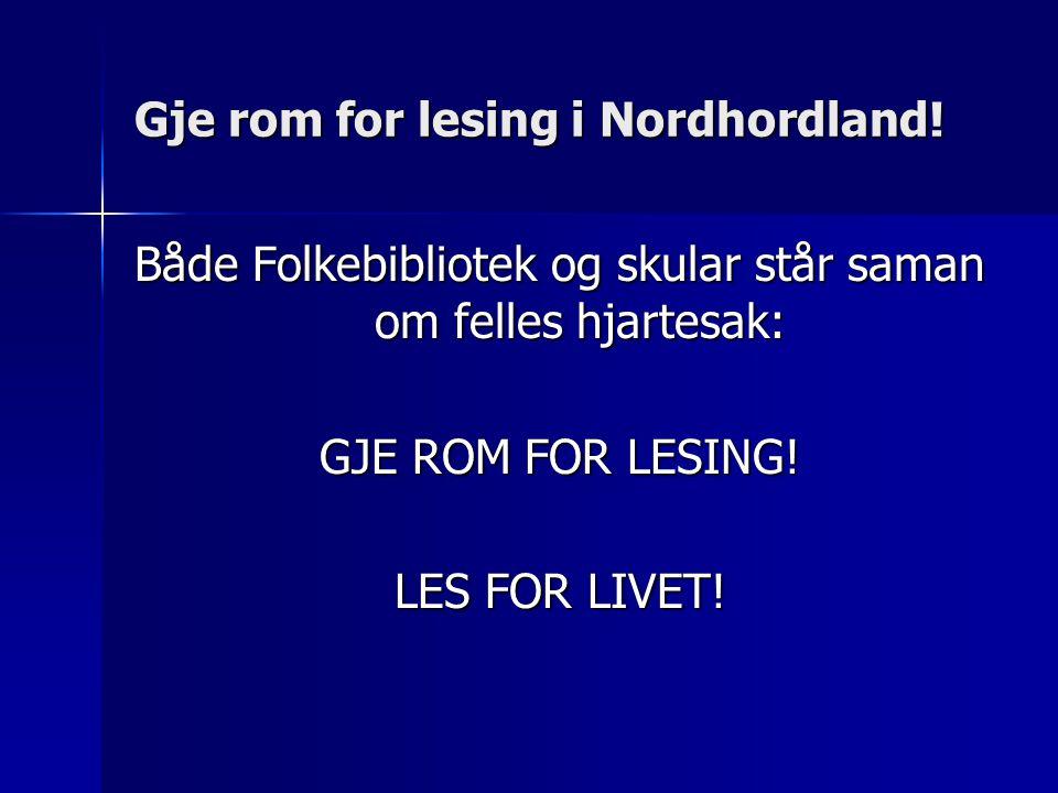 Gje rom for lesing i Nordhordland.