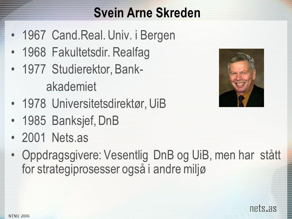 NTNU 2006 Svein Arne Skreden 1967 Cand.Real. Univ.