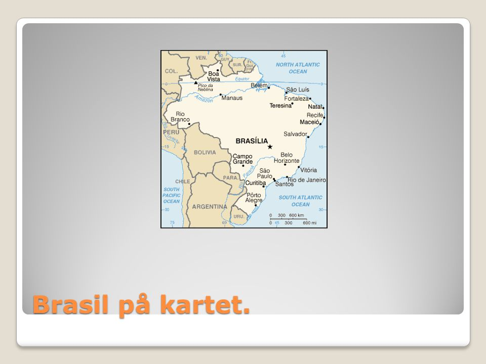 Brasil på kartet.