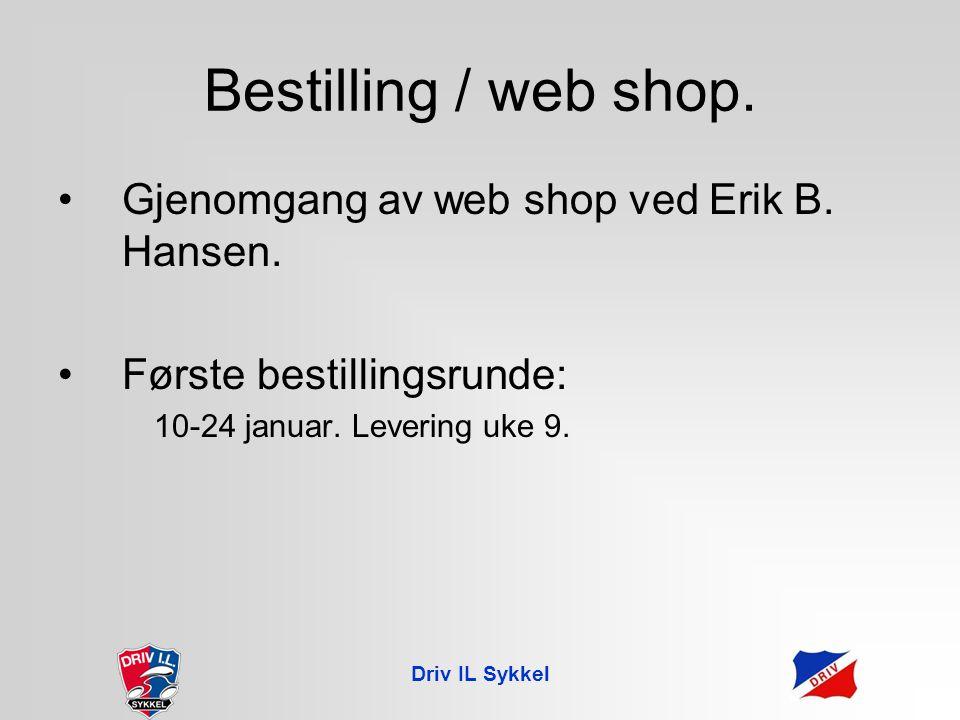 Bestilling / web shop. Gjenomgang av web shop ved Erik B.