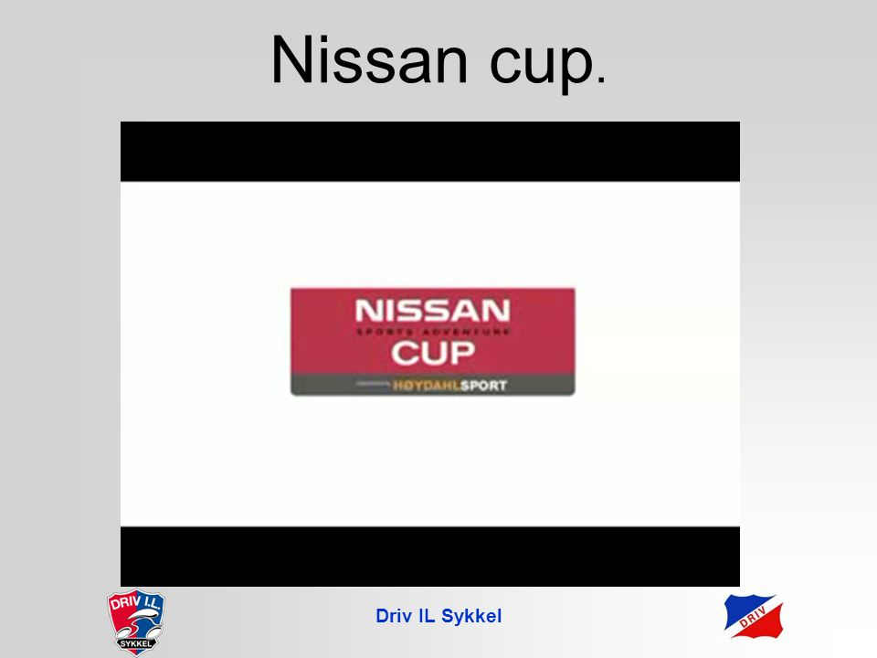 Driv IL Sykkel Nissan cup.