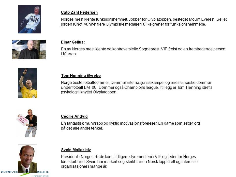 Cato Zahl Pedersen Norges mest kjente funksjonshemmet. Jobber for Olypiatoppen, besteget Mount Everest, Seilet jorden rundt, vunnet flere Olympiske me