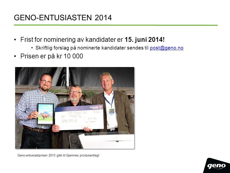 GENO-ENTUSIASTEN 2014 Frist for nominering av kandidater er 15.