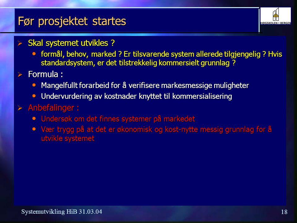17 Systemutvikling HiB 31.03.04 Formula Prosjektstyring (Formula PS)  Standard prosjektstyringssystem rettet mot både offshore industri og landbasert