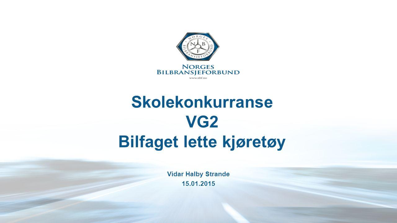 Skolekonkurranse VG2 Bilfaget lette kjøretøy Vidar Halby Strande 15.01.2015