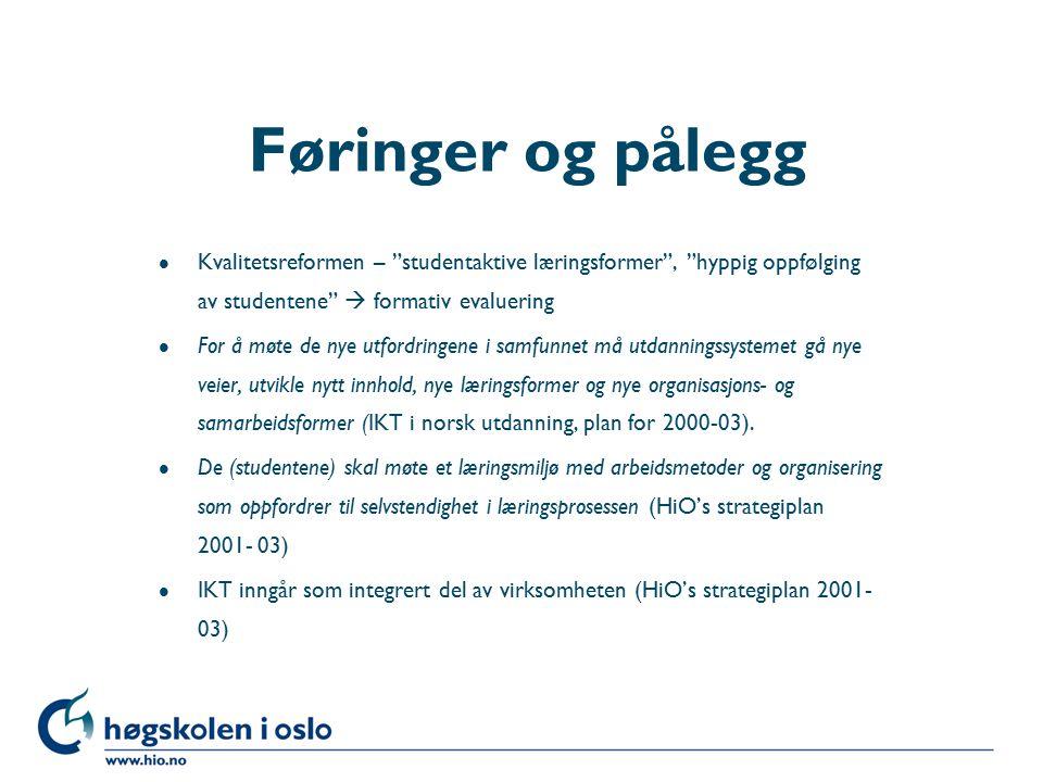 """Høgskolen i Oslo Føringer og pålegg l Kvalitetsreformen – """"studentaktive læringsformer"""", """"hyppig oppfølging av studentene""""  formativ evaluering l For"""