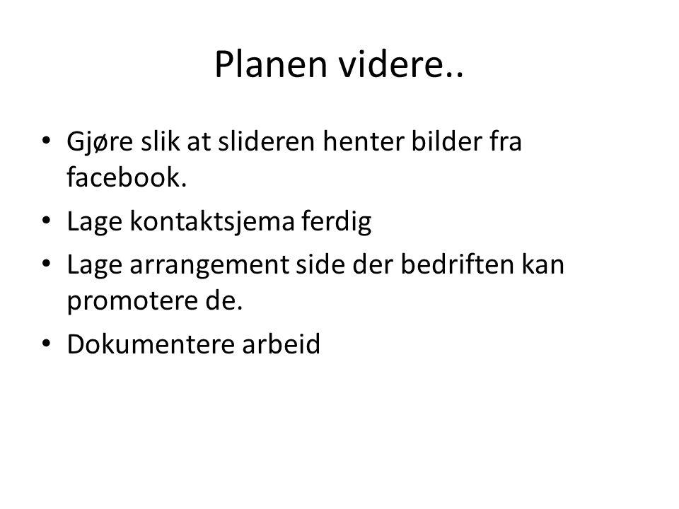 Planen videre.. Gjøre slik at slideren henter bilder fra facebook.