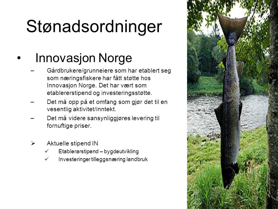 Innovasjon Norge –Gårdbrukere/grunneiere som har etablert seg som næringsfiskere har fått støtte hos Innovasjon Norge.