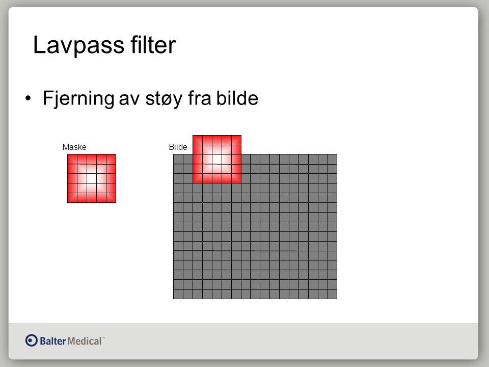 Lavpass filter Fjerning av støy fra bilde MaskeBilde