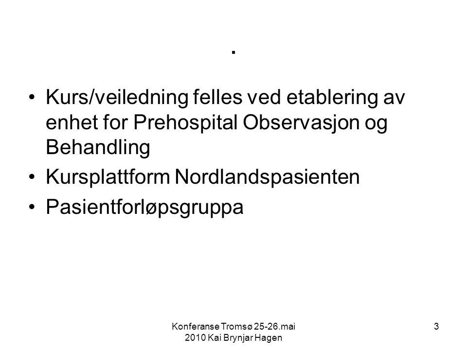 Konferanse Tromsø 25-26.mai 2010 Kai Brynjar Hagen 4 Utfordringer aktørene i helsetjenesten samarbeider ikke godt og effektivt nok kvalitet/kompetanse varierer for mye