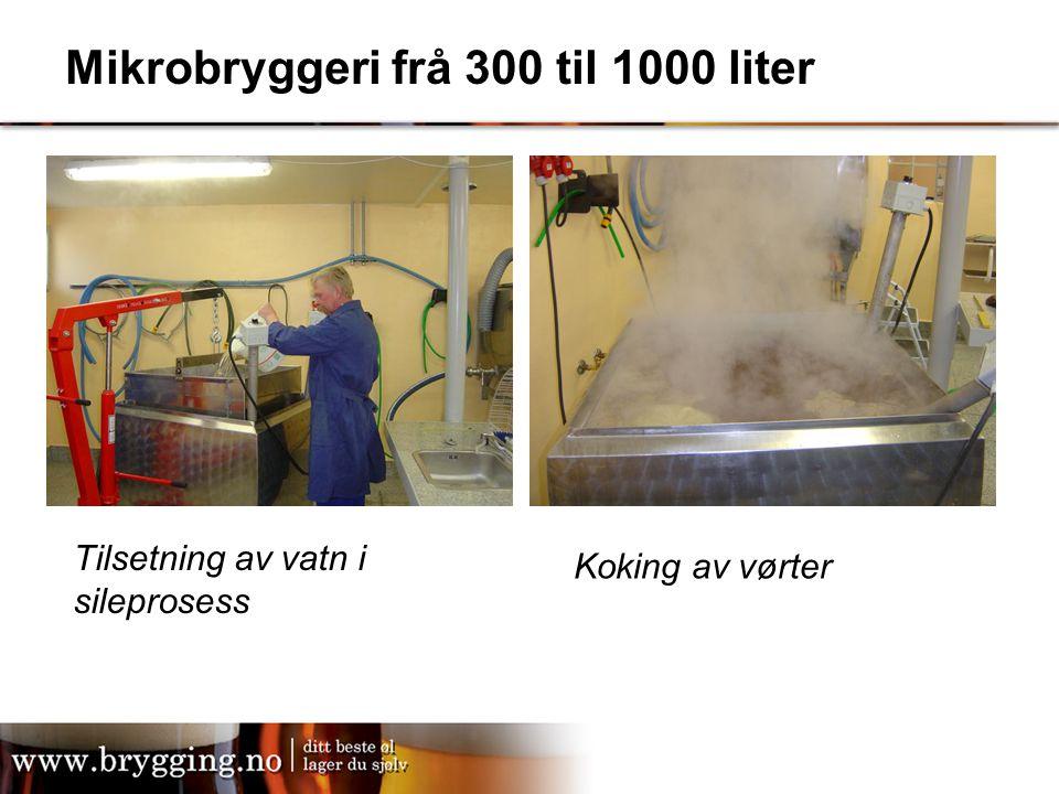 Mikrobryggeri frå 300 til 1000 liter Koking av vørter Tilsetning av vatn i sileprosess