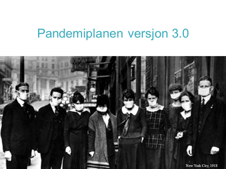 Pandemiplanen versjon 3.0 New York City, 1918