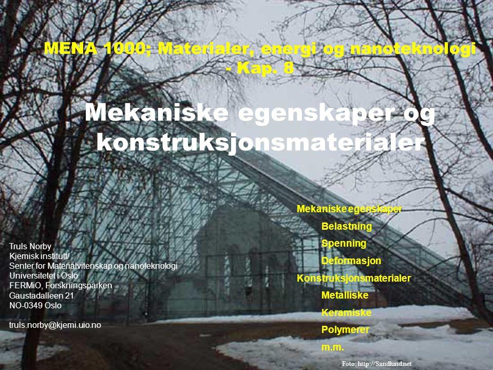 MENA 1000 – Materialer, energi og nanoteknologi Polymermaterialer Råstoffer i hovedsak fra olje/gass (petrokjemi), samt i enkelte tilfeller fra naturen Polymerer fra monomerer Eksempel: Polystyren fra styren Fordeling av kjedelengder n og molekylvekt M P Strekkfasthet avtar med synkende M P : Figur: W.D.