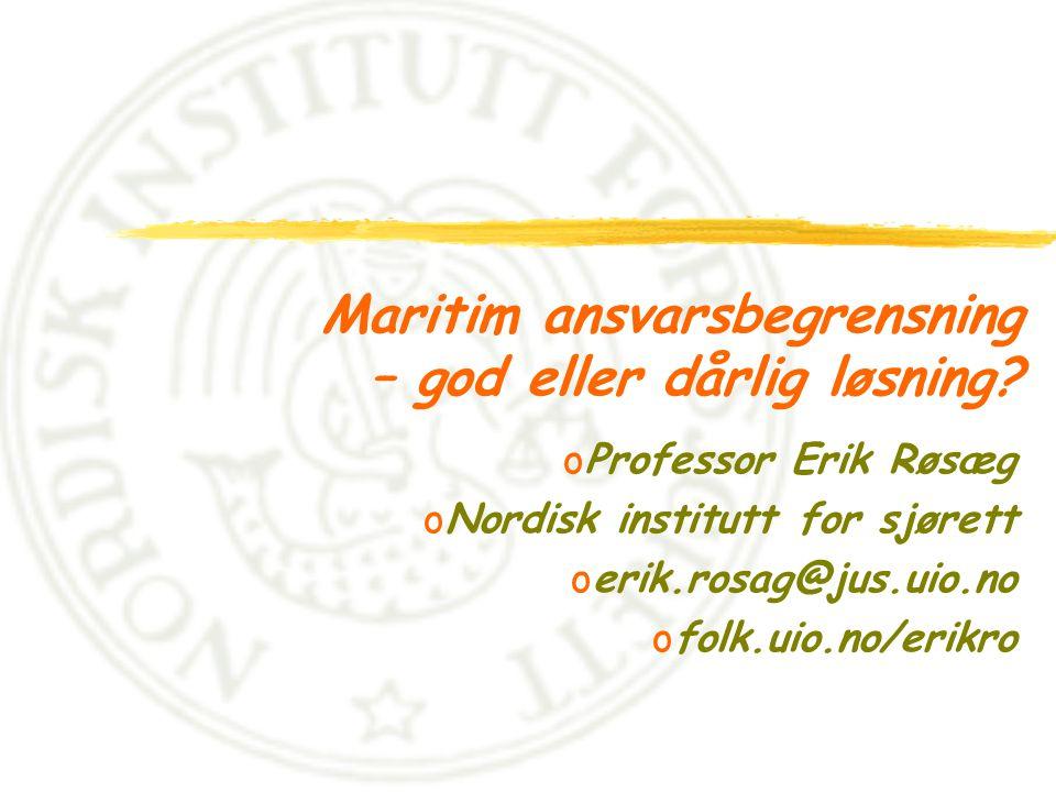 Maritim ansvarsbegrensning – god eller dårlig løsning.