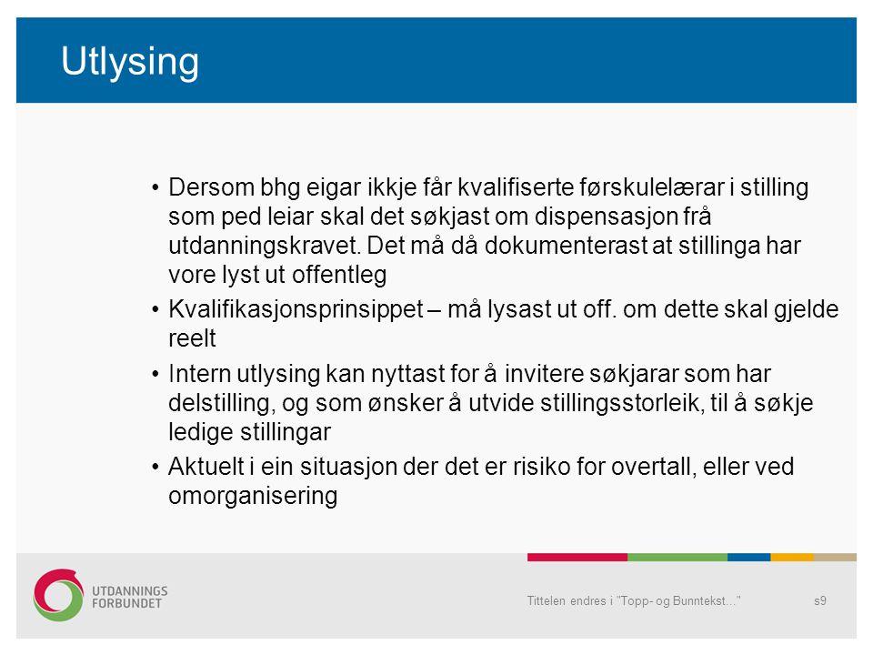 Vurdering av søkjarane Kvalifikasjonsprinsippet, HTA 2.2 Opplæringslova, § 10-5.