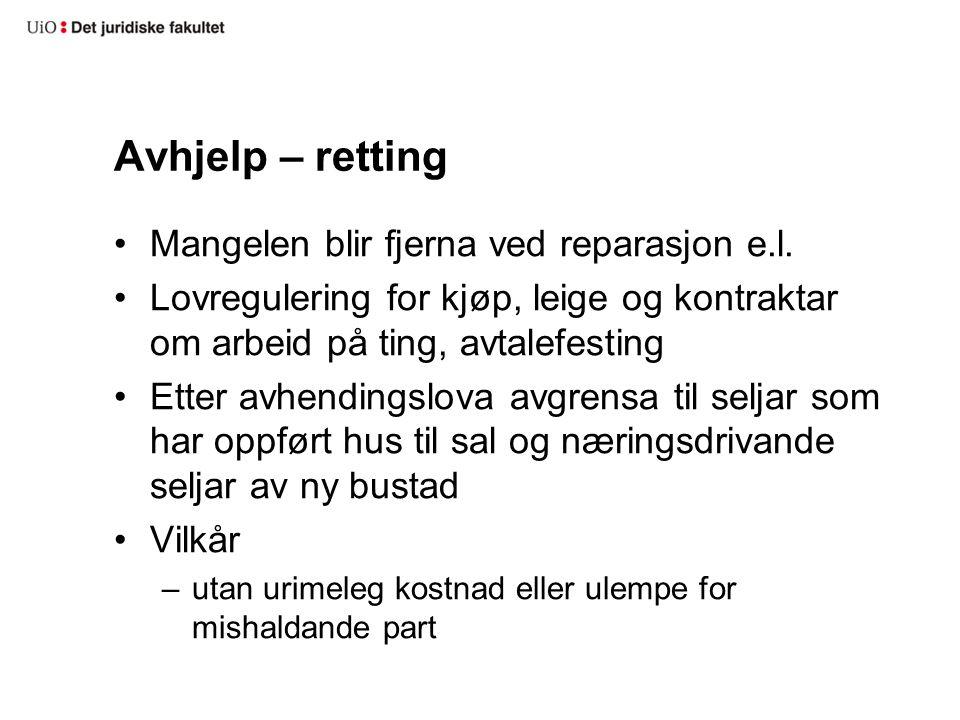 Avhjelp – retting Mangelen blir fjerna ved reparasjon e.l.
