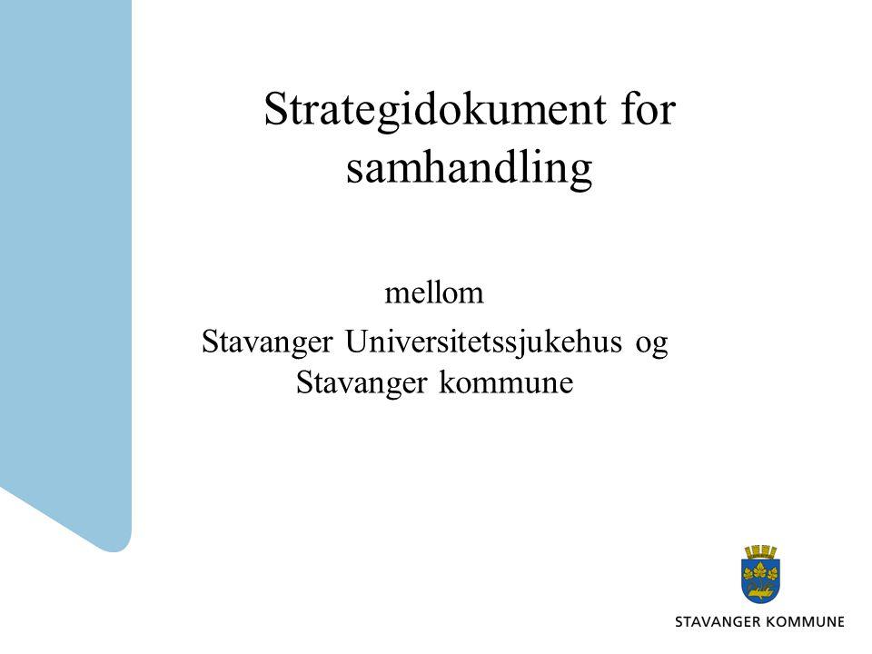Strategidokument for samhandling mellom Stavanger Universitetssjukehus og Stavanger kommune