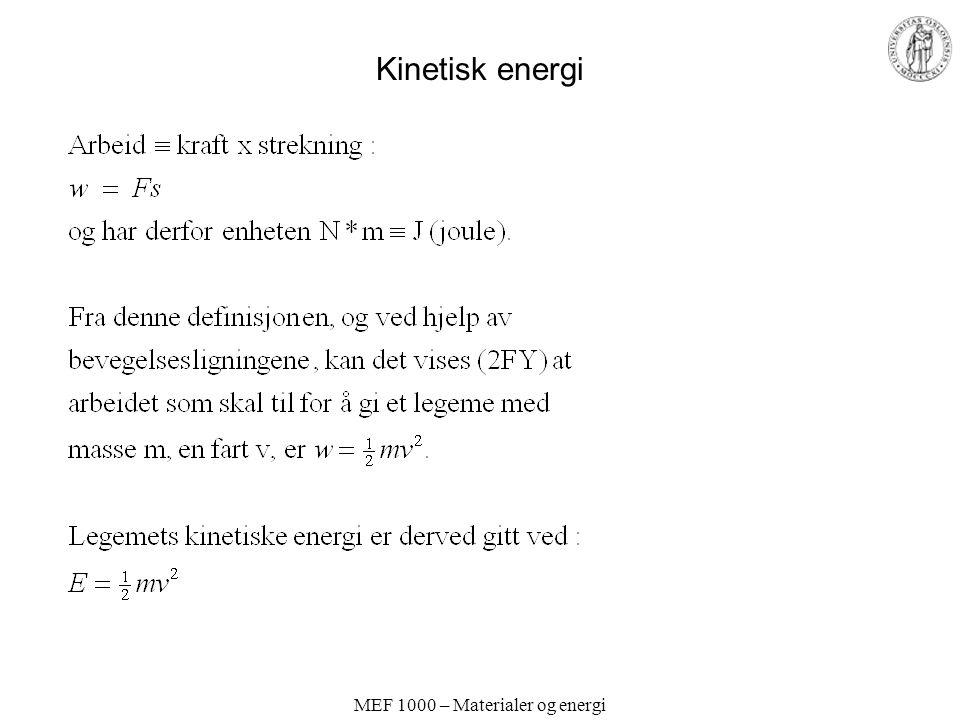 MEF 1000 – Materialer og energi Kinetisk energi