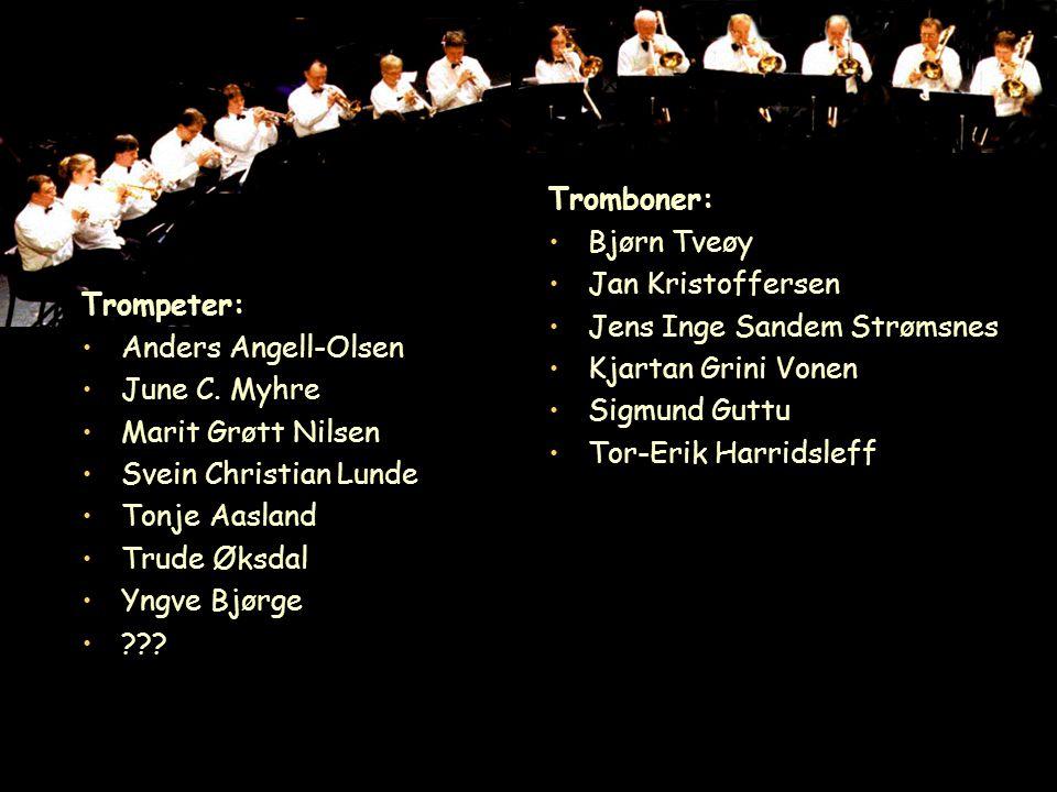 Tuba: Geir Frydenlund Øystein Hansen Øyvind Hegdal Euphonium: Andreas Bergby Erik Sørbrøden Helene Nes Tormod W.