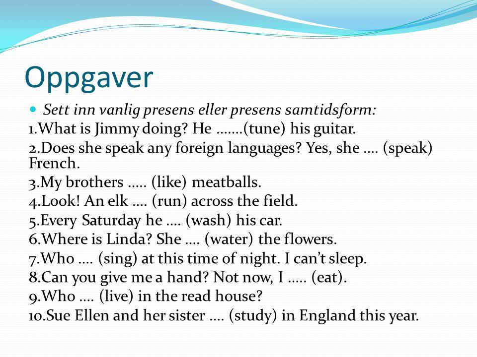 Modale hjelpeverb Små verb som er veldig vanlige.