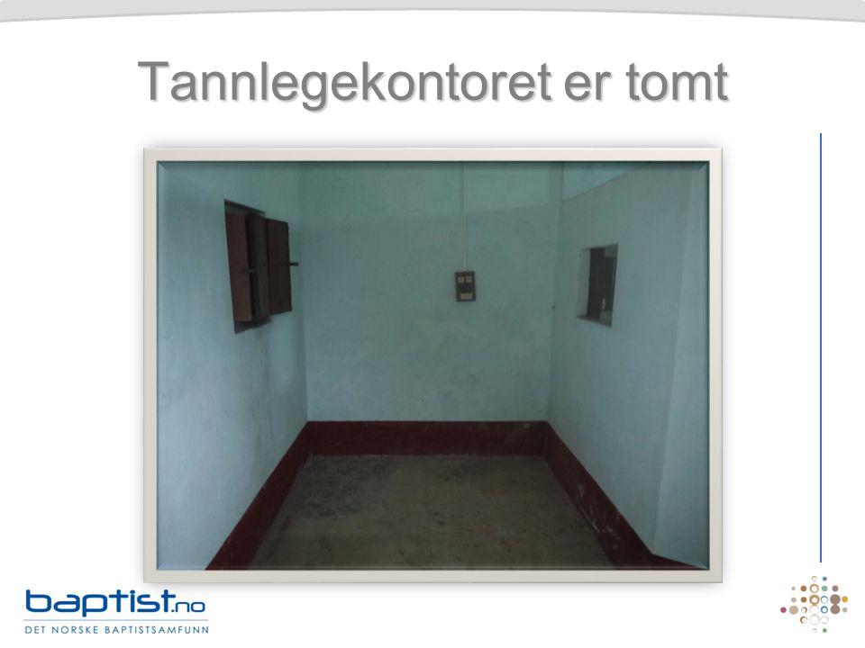 Tannlegekontoret er tomt