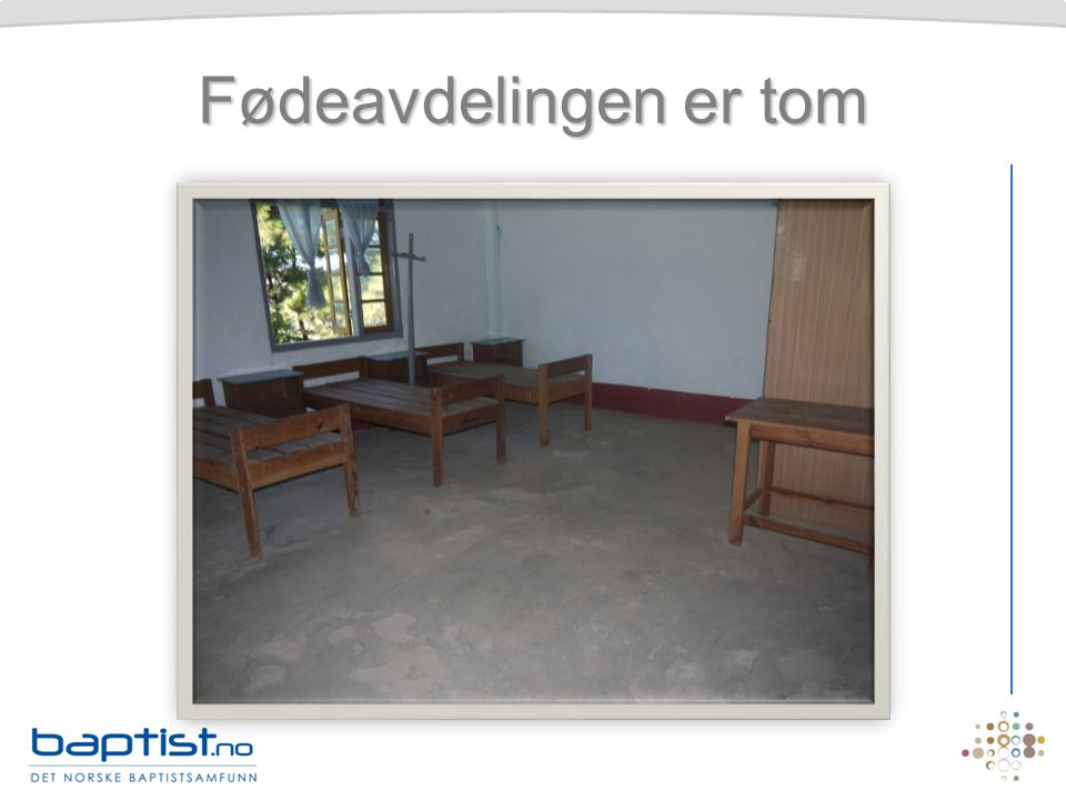 Fødeavdelingen er tom