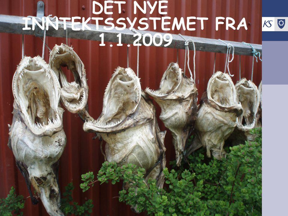 DET NYE INNTEKTSSYSTEMET FRA 1.1.2009