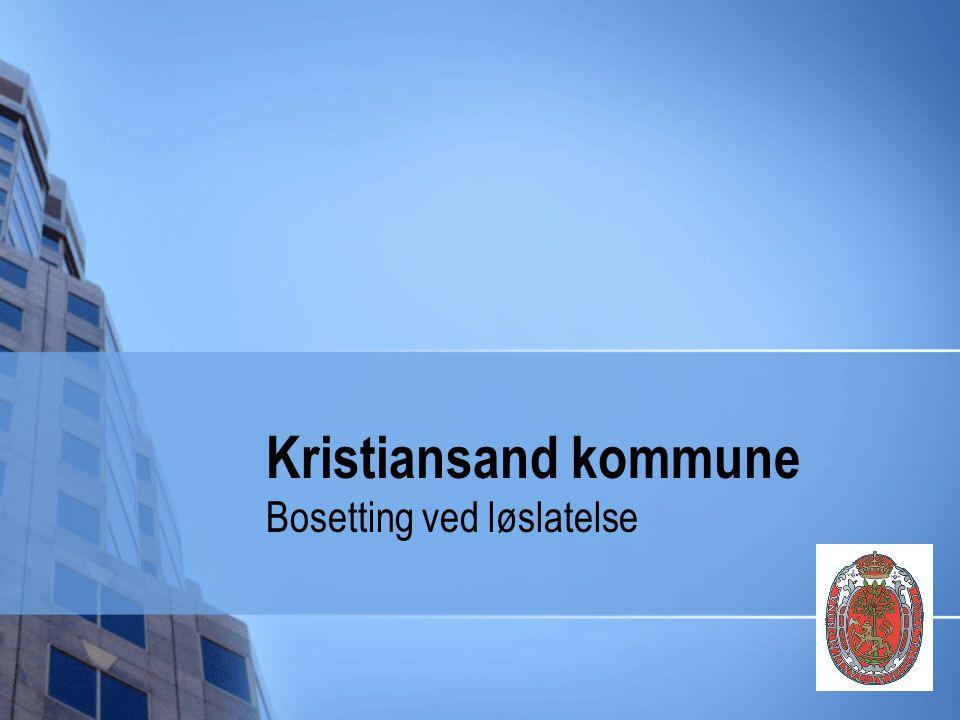 Kristiansand kommune Bosetting ved løslatelse