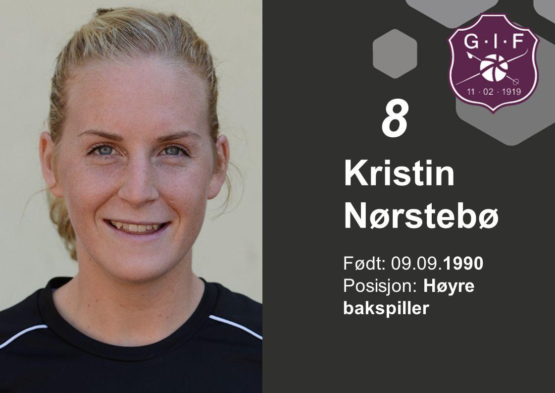 Født: 15.02.1991 Posisjon: Linje Kari Brattset 9