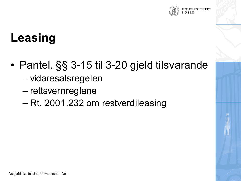 Det juridiske fakultet, Universitetet i Oslo Leasing Pantel.
