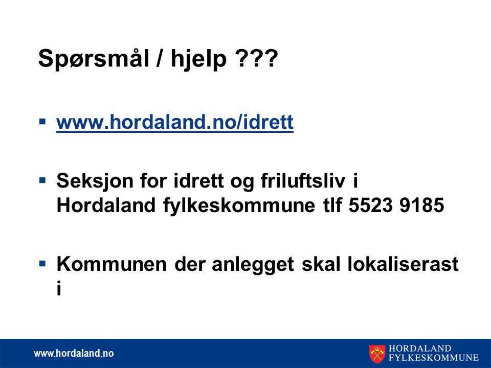 www.hordaland.no Spørsmål / hjelp ??.