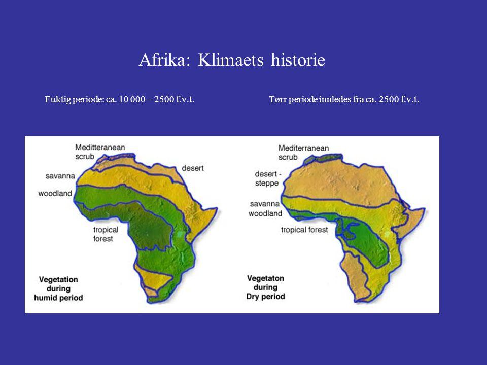 Afrika: Klima November – april Mai – oktober