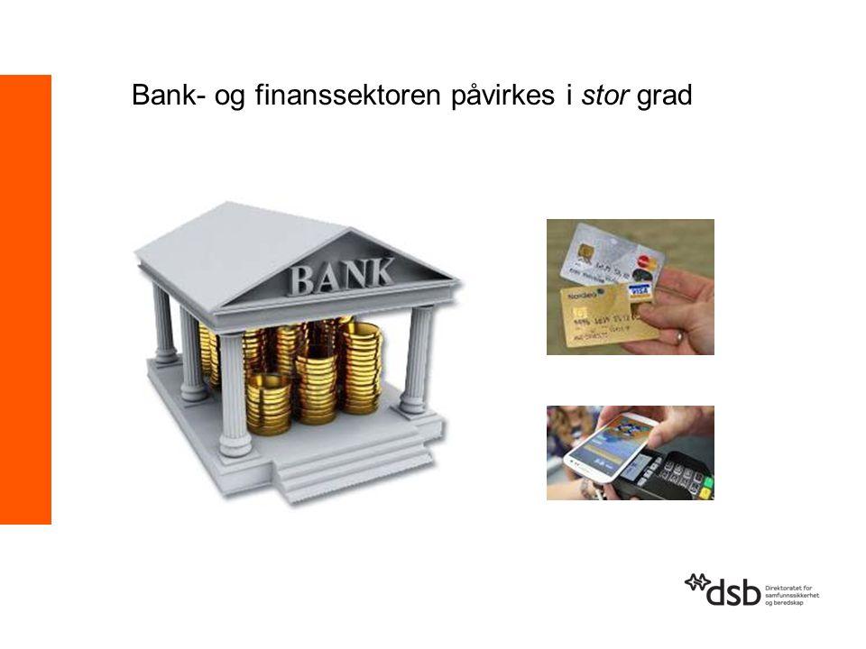 Bank- og finanssektoren påvirkes i stor grad