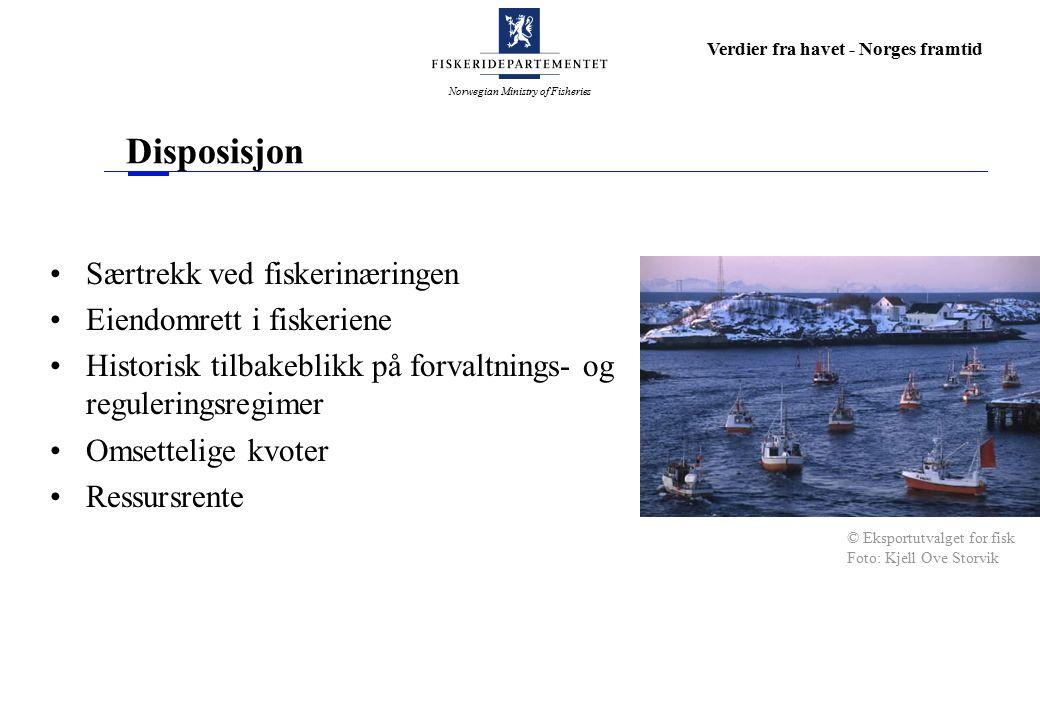 Norwegian Ministry of Fisheries Verdier fra havet - Norges framtid Eiendomsrett Allmenn Mulighetene for tilpasning Rettighetsbasert tilgjengelighet fiske Konsekvens.