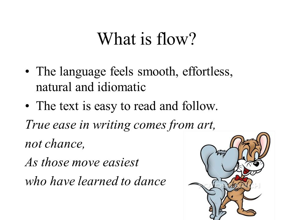 What is flow.