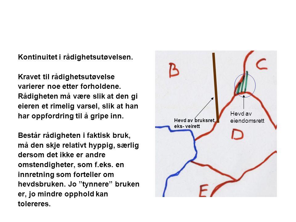 Rt.1972 s. 643 fort.: Mindretallet, to dommere, fant at B-Øvre hadde hevdet området.